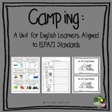 Camping Unit - designed for English learners - ESL!