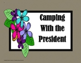 Camping With the President - 5th Grade - Trifolds + Activities