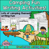 Camping Writing Activities for centers, small groups, whole class, or sub days!