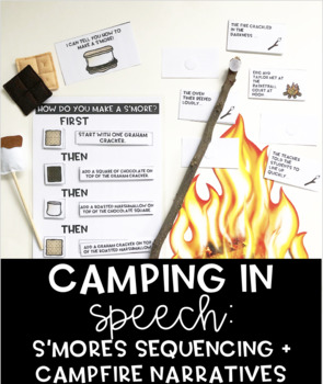 Camping in Speech: S'more Sequencing + Campfire Narratives