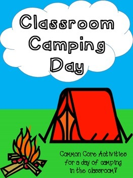 Camping in the Classroom