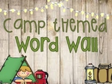 Camping themed Word Wall/ABCs