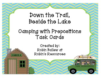 Camping with Prepositions fill in the blank task cards