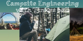 Campsite Engineering with Tinker bell