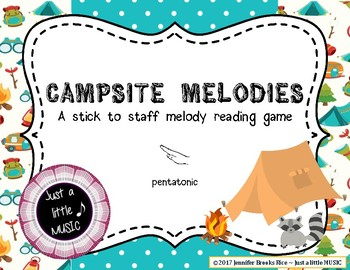 Campsite Melodies - A stick to staff  game practicing RE on 5 line staff