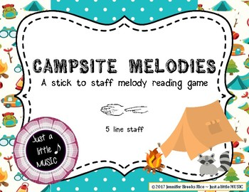 Campsite Melodies - A stick to staff  game practicing sol mi on  5 line staff