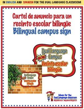 Campus Sign / Anuncio de un Recinto Bilingue Dual Language