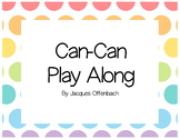 Can-Can Play Along- Stick Notation by James Offenbach