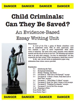 Document Based Argumentative Writing Unit: Can Child Criminals Be Saved