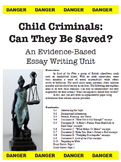 Document Based Argumentative Writing Unit: Can Child Crimi