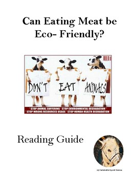 Can Eating Meat be Eco-Friendly- Article and Reading Guide