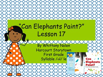 Can Elephants Paint?: Storytown Lesson 17
