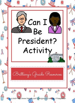 Can I Be President?