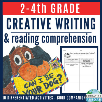 Creative Writing & Reading Comprehension Grade 2 - 4: Can I Be Your Dog?