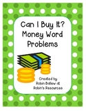 Can I Buy It? Money Word problems