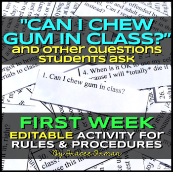 """""""Can I Chew Gum in Class?"""" Beginning of the Year Class Rules Activity Editable"""
