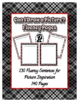 Can I Draw a Picture? Fluency Pages ~ 130 Fluency Sentences for Pictures