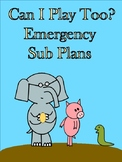 Can I Play Too? Emergency Sub Plans