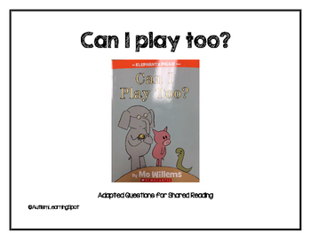 Can I Play Too? Shared Reading
