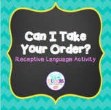 Can I Take Your Order? Receptive Language Activity