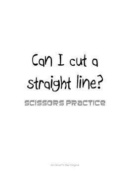 Scissors Practice: Can I cut a straight line?
