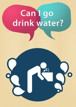 """""""Can I go drink water"""" Class Poster for ESL students"""