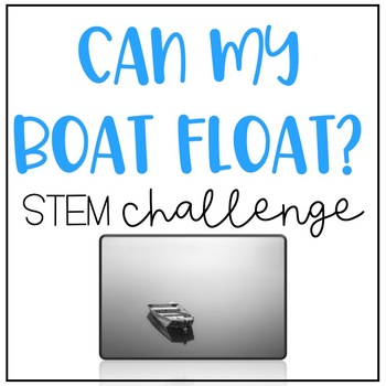 Can My Boat Float - STEAM
