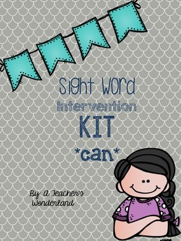 Can- Sight Word Intervention Kit