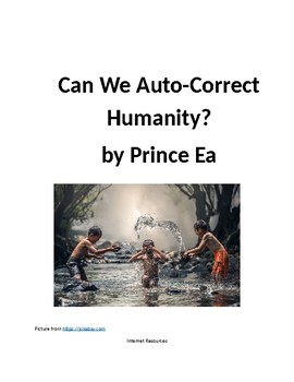 Can We Auto-Correct Humanity?  by Prince Ea