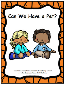 Can We Have a Pet?:  An Early Intervention Story