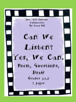 Can We Listen? Yes, We Can. Poem, Questions, Draw for grades 3,4,5