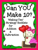 Can YOU Make 10? Making 10 Strategy..+ / -