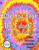 Can You Beat The Fidget?? [Fast Fact Practice]