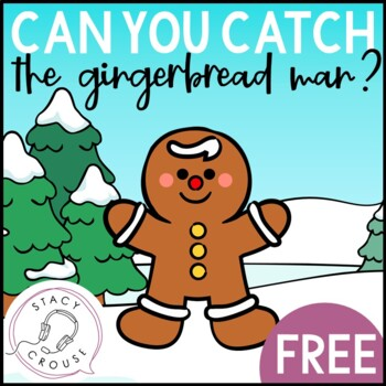 Can You Catch The Gingerbread Man? A NO PRINT Preposition Activity
