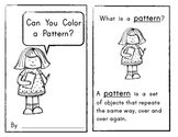 Can You Color  A Pattern? Emergent Reader / Math Patterning Skills