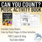 Can You Count - Sing Along, Color by Music, and Activity Book