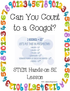 Can You Count to a Googol? Fun Hands-On Learning