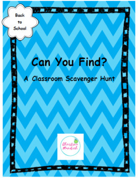 Can You Find- A Back to School Scavenger Hunt to Find Resources in the Classroom