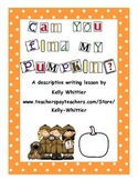 Can You Find My Pumpkin? Autumn/Halloween Descriptive Writing Activity