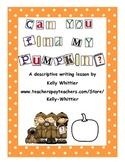 Can You Find My Pumpkin? Autumn/Halloween Descriptive Writ