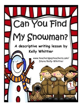 Can You Find My Snowman? Winter Descriptive Writing Activity