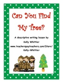 Can You Find My Tree? December/Christmas Descriptive Writing Activity