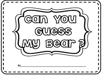 Informative Writing- Bear Report Can You Guess My Bear? Interactive Book