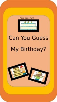 Can You Guess My Birthday?  Place Value Fun
