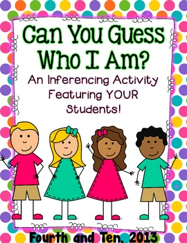 Can You Guess Who I Am? {an inferencing activity}