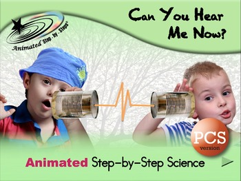 Can You Hear Me Now?  Animated Step-by-Step Science - PCS
