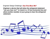 Can You Hear Me? Sound Engineer Design Challenge