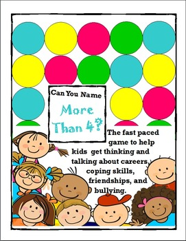 Counseling Skills--Can You Name More Than 4? Game To Get Kids Talking