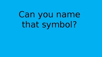 Can You Name That Symbol?