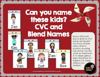 Can You Name These Kids?  CVC and Blend Names